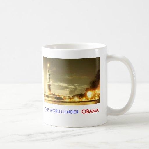 OBAMA, OBAMA, ONE WORLD UNDER, OBAMA, ONE WORLD... COFFEE MUGS