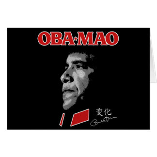 Obama Obamao OBA-MAO Mao Greeting Card