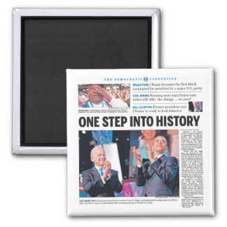 Obama: One Step Into History Square Magnet