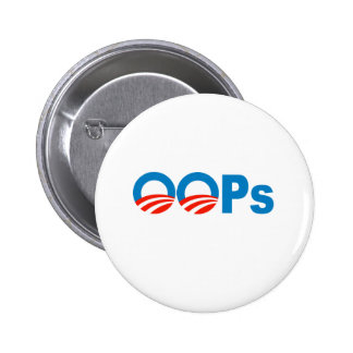 Obama oops 6 cm round badge