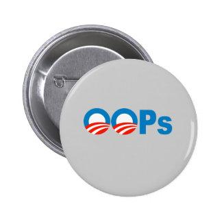 Obama oops 6 cm round badge