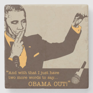 """Obama Out"" Marble Coaster"