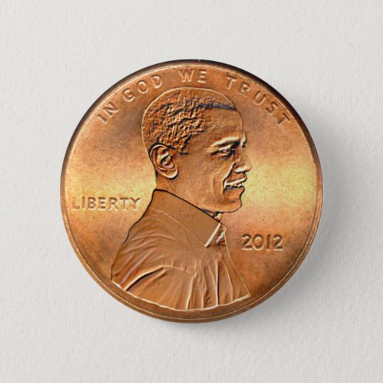 Obama Penny Button 2012 Edition