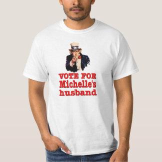 Obama political design Vote For Michelle's Husband Shirt