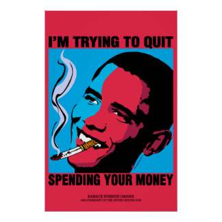 Obama Poster;  I'm Trying To Quit