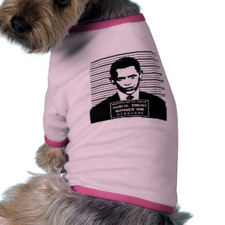 Obama - Public Enemy Number One Ringer Dog Shirt
