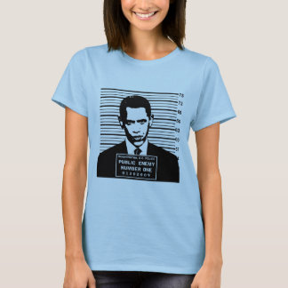 Obama - Public Enemy Number One T-Shirt