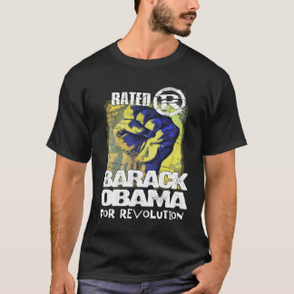 obama rated R... T-Shirt