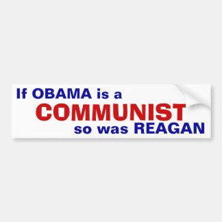 Obama, Reagan - Communists Bumper Sticker