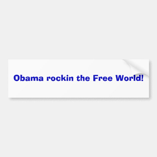 Obama rockin the Free World! Bumper Sticker