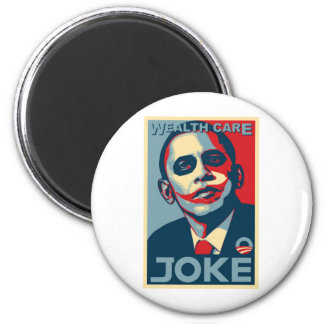Obama s Wealth Care Joke 2009 Refrigerator Magnets