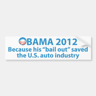 Obama Saved the Auto Industry Bumper Sticker