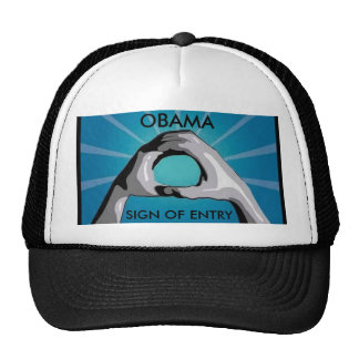 OBAMA, SIGN OF ENTRY TRUCKER HAT