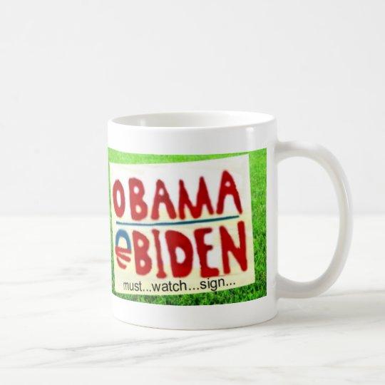 Obama Sign Watch Coffee Mug