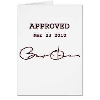 Obama Signs Bill, Health Care Reform March 23 2010 Greeting Card