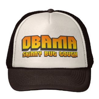 Obama Skinny but Tough Trucker Hat