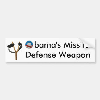 Obama Slingshot Missile Defense Weapon Bumper Sticker