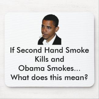 Obama Smokes Mousepad