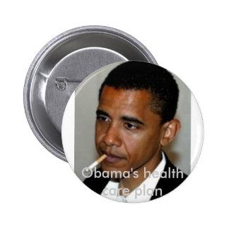 obama_smoking, Obama's health care plan 6 Cm Round Badge