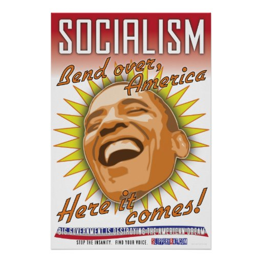 """Obama """"Socialism Here It Comes"""" Poster"""
