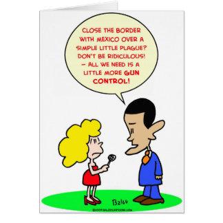 obama swine flu mexico gun control greeting card