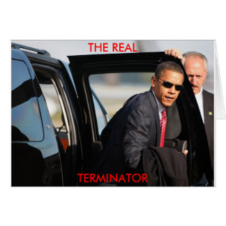 Obama - The Real Terminator Card