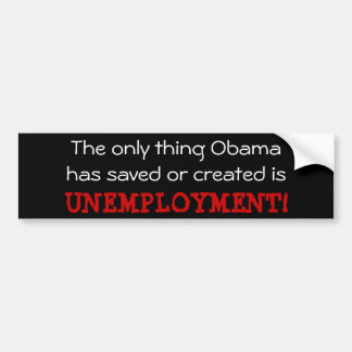 Obama Unemployment Bumper Sticker