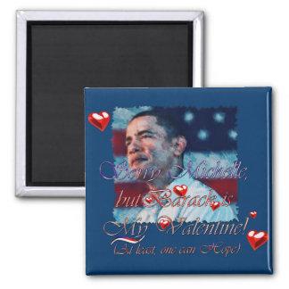 Obama Valentine etc. Square Magnet