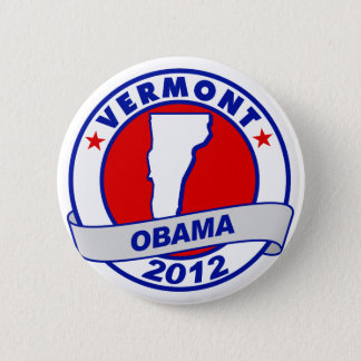 Obama - vermont 6 cm round badge