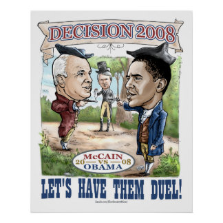 Obama vs McCain Duel o2008 Poster