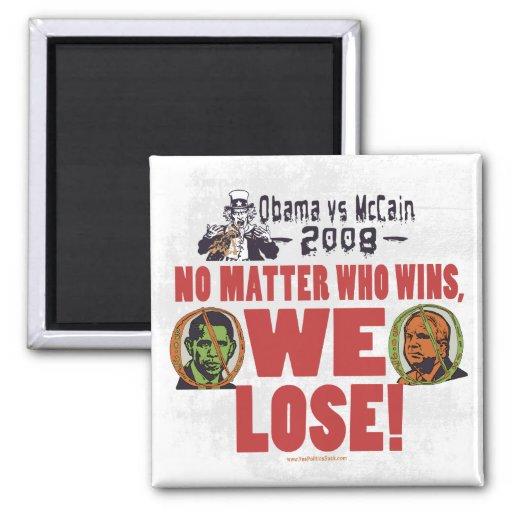 Obama vs McCain We Lose Magnet
