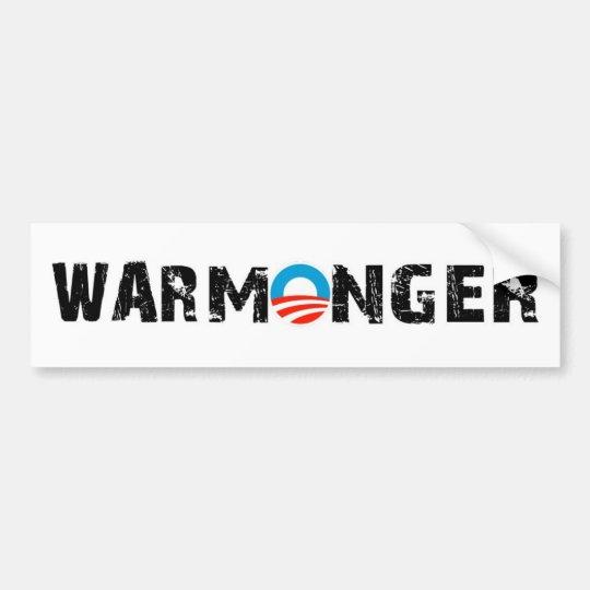 Obama War Monger Bumper Sticker