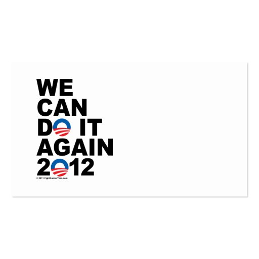 Obama: We Can Do It Again Business Cards