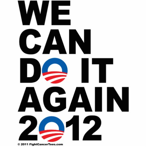 Obama: We Can Do It Again Photo Cut Out