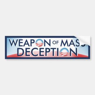 Obama Weapon of Mass Deception Bumper Stickers