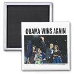 Obama Wins Again Square Magnet