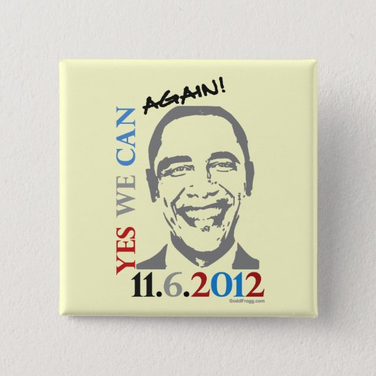 OBAMA Yes We Can AGAIN 2012 Pin