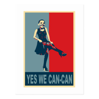 Obama: Yes we Can-Can Postcard