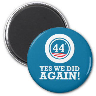 Obama - Yes We Did AGAIN 6 Cm Round Magnet