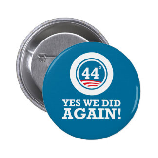 Obama - Yes We Did AGAIN Buttons