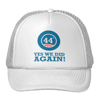 Obama - Yes We Did AGAIN Hat