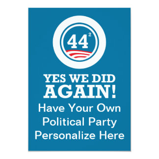 Obama - Yes We Did AGAIN 5x7 Paper Invitation Card