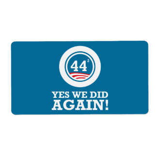 Obama - Yes We Did AGAIN Shipping Label