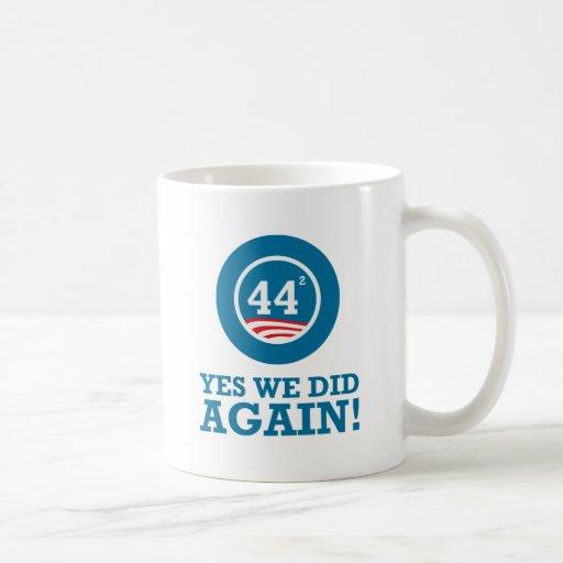 Obama - Yes We Did AGAIN Mug