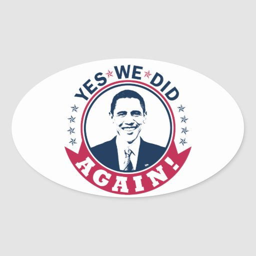 Obama Yes We Did Again V1 Color Oval Stickers