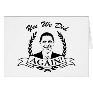 Obama Yes We Did Again V2 BW Greeting Card