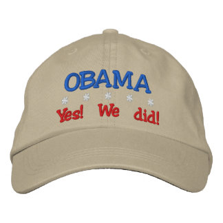 OBAMA Yes! We Did! Embroidered Cap