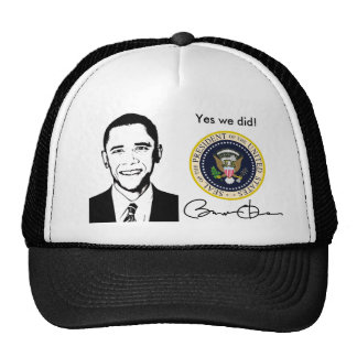 Obama Yes We Did Hat