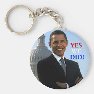 Obama Yes We Did! Keychains