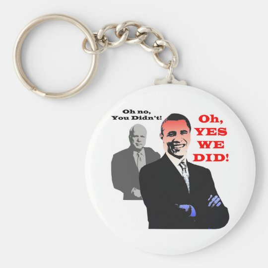 Obama YES WE DID Key Ring